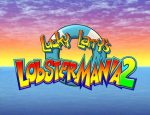 Lucky Larry's Lobster Mania 2