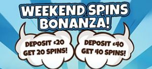 WEEKEND SPINS BONANZA